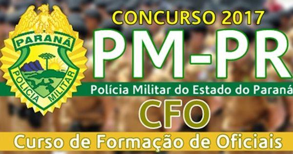 Apostila Concurso Pmpr 2017 Cfo Concurso Concurso Policia