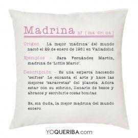 Cojín Mi Madrina La Más Divina Regalo Padrinos Bautizo