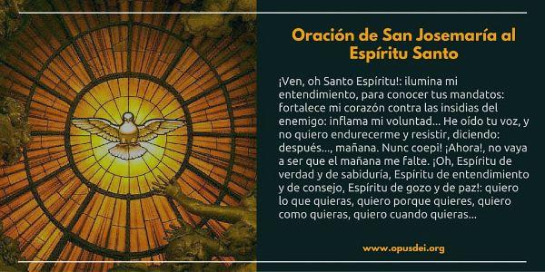 Oración De San Josemaría Al Espíritu Santo Oración Al Espíritu Santo Oraciones San Josemaria