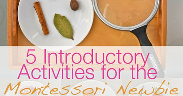 5 Activities for the Montessori Newbie - I LOVE Montessori activities for