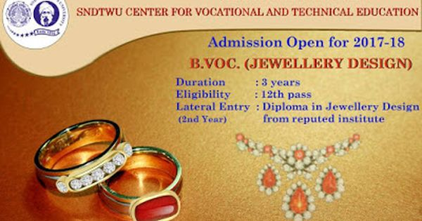Degree Diploma In Jewellery Design Sndtwu Degree In Jewellery Design At Sndtwu Jewelry Design Admissions Jewelry Education