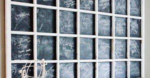 DIY Decorating Ideas: Turn an old window into a nifty chalkboard calendar.
