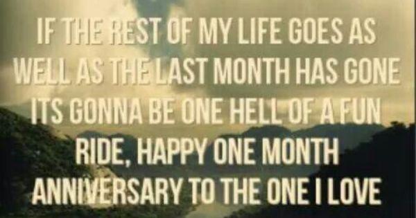 1 Month Anniversary 6 30 14 One Month Anniversary One Month Anniversary Quotes Happy One Month