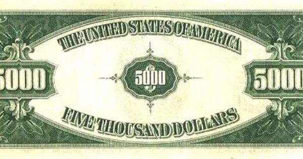 U S Five Thousand Dollar Bill Five Thousand U S Dollars Five