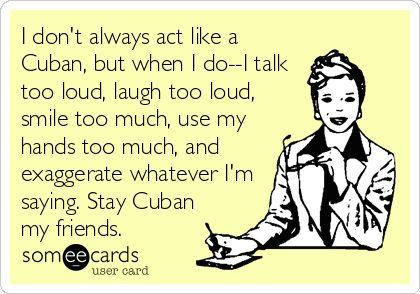 You Talk Too Loud I don't always act lik...