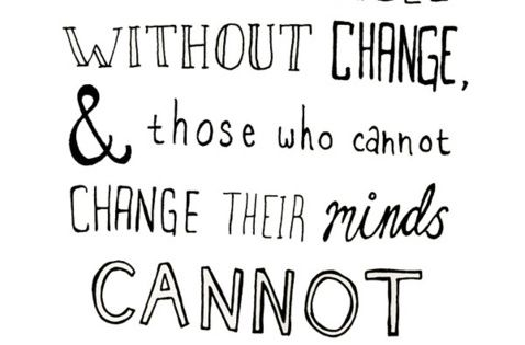 Change is a very good thing.