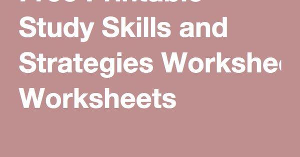 Free Printable Study Skills and Strategies Worksheets – Study Skills Worksheets