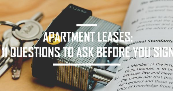 apartment leases 11 questions to ask before you sign signing your very first apartment lease. Black Bedroom Furniture Sets. Home Design Ideas