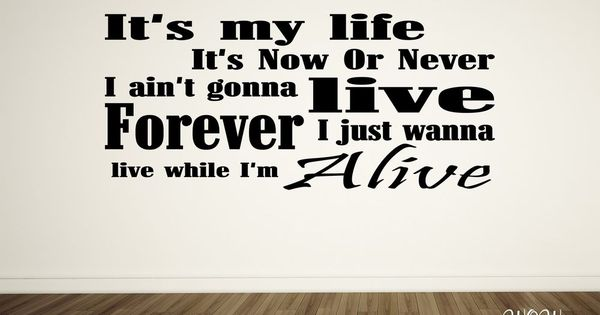 Details About Bon Jovi Its My Life Lyrics Wall Sticker Wall Art Decal Home Decor Bon Jovi