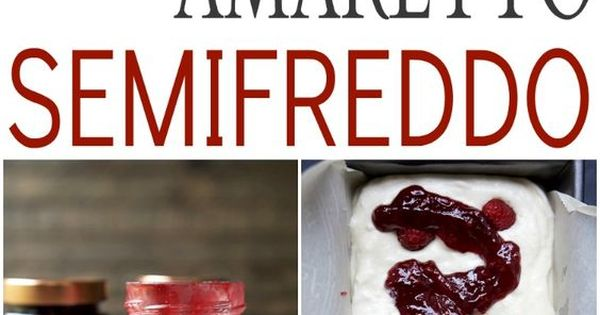 honey semifreddo mores semifreddo recipe on food52 berry semifreddo ...