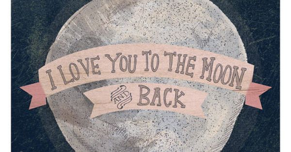 I love you to the moon and back wedding vow quote motto