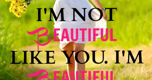 Pinterest Beautiful Quotes: Love This!!!! Embrace Your Own #beauty. #quote