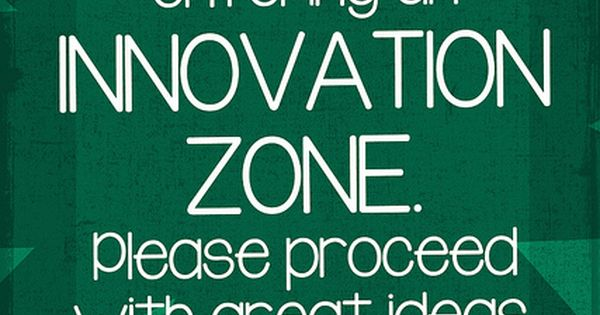 Innovation Zone (12x18) | Entrepreneurship, Creativity and ...