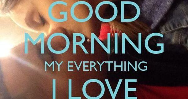 Good Morning Love Quotes | Good Morning Quotes | Pinterest