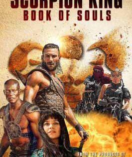 مشاهدة فيلم The Scorpion King Book Of Souls 2018 مترجم Https Ift Tt 2og9ue7 King Book Female Warrior Names Soul Movie