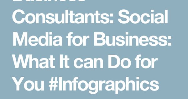 Business Consultants: Social Media for Business: What It can Do for You #Infographics http://www.solvemyhow.com/2017/07/no-wifi-games-free.html