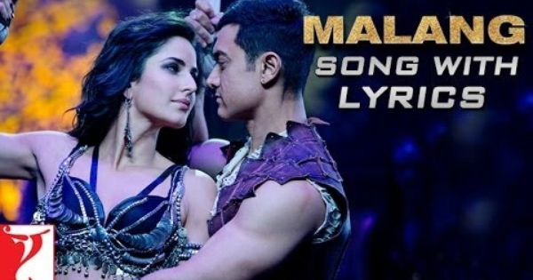 Malang Song With Lyrics Dhoom 3 Bollywood Music Latest Bollywood Songs Dhoom 3