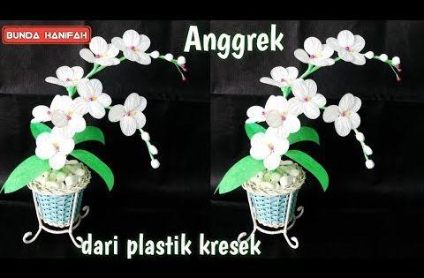 Cara Membuat Bunga Dari Plastik Kresek How To Make Flower From