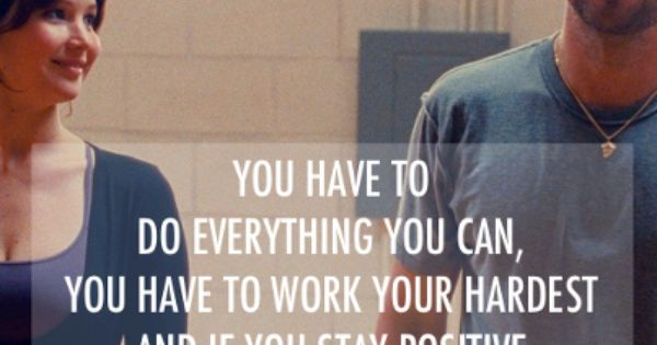 Silver Linings Playbook live by this motto