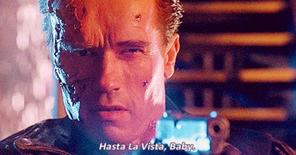 Hasta La Vista Gif Famous Movie Quotes Movie Quotes Top Movie