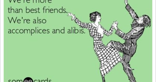 Someecards Best Friends on Pinterest | Birthday Memes ...
