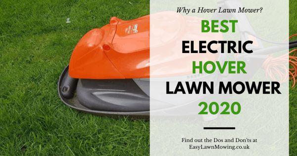 Best Hover Mower Reviews 2020 A Buyer S Guide In 2020 Hover Mower Mower Hover