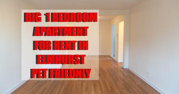 Big 1 Bedroom Apartment For Rent In Elmhurst Queens Nyc