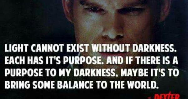 Yes It Is Dexter Morgan Quotes Dexter Morgan Dexter