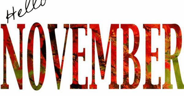 Hello November Quote Autumn Gif November Hello November November Quote Hello November November Quotes Welcome November