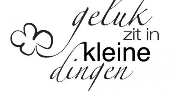 Citaten Wijsheid : Geluk zit in kleine dingen wijsheid quotes nederlands
