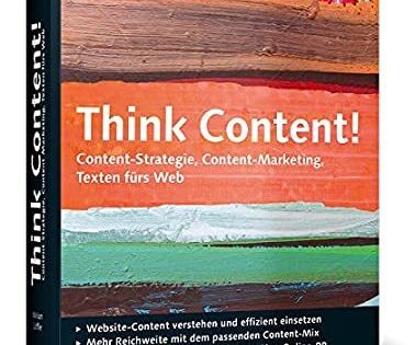 Download Think Content Content Strategie Content Marketing Texten Furs Web Galileo C Inspirational Marketing Content Marketing Books Everyone Should Read