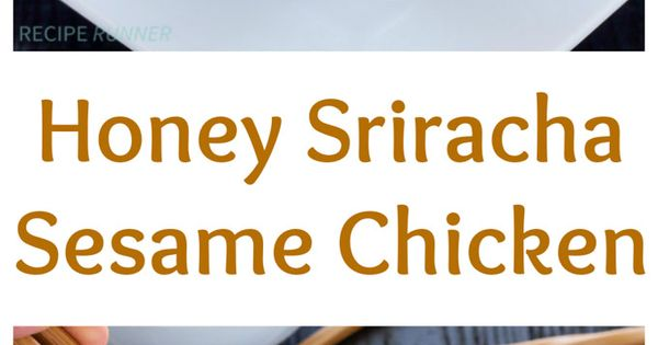 Check out Honey Sriracha Sesame Chicken. It's so easy to ...