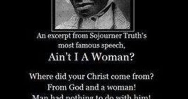an examination of the book aint i a woman by sojourner truth (speech) community note includes chapter-by-chapter summary and analysis,  character list, theme list, historical context, author biography  (speech) is a  great resource to ask questions, find answers, and discuss the novel.