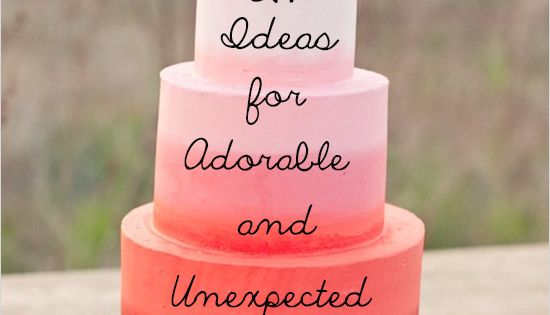 27 Ideas For Adorable And Unexpected Wedding Cakes