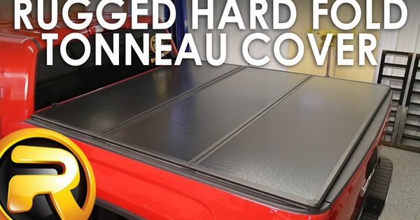 How To Install The Rugged Hard Fold Tonneau Cover