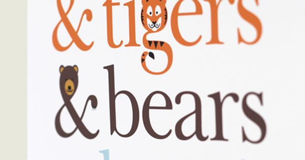 "Typographic poster with The Wizard of Oz quote ""Tigers Lions Bears, Oh"