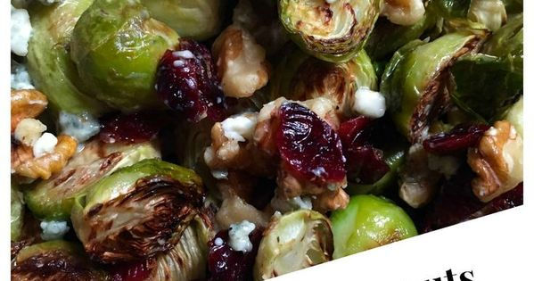 Roasted Brussels Sprouts with Blue Cheese, Walnuts and ...