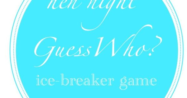 Guess Who Hen Party Ice Breaker Game Download Showers