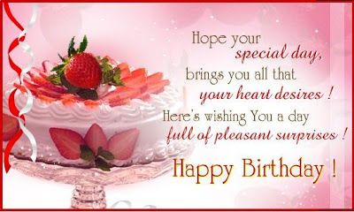 Hope Your Special Day Brings You All That Your Heart Desires