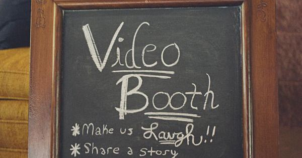 Video booth. This would be so fun to have! Have someone's video