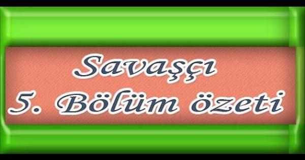 Savasci 5 Bolum Ozeti Website Lockscreen Lockscreen Screenshot