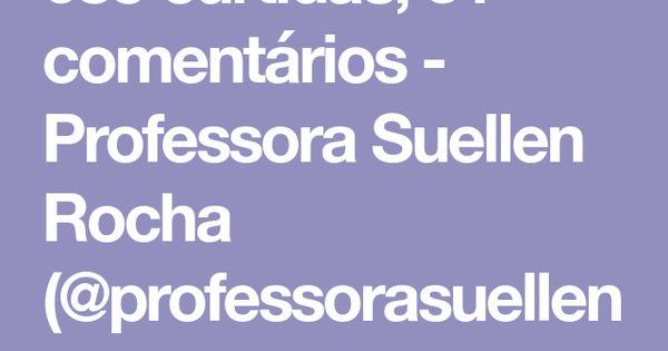 685 Curtidas 31 Comentarios Professora Suellen Rocha
