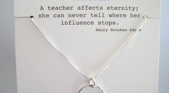 """a teacher affects an eternity In my mind this is not about whether or not teachers are useful, but about misusing the quote i think the point is that since teachers can affect """"eternity"""", they better be aware of the impact they have on their students."""