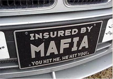 View Joke If You Hit Me We Hit You Car Insurance That Makes You Drive Like A Boss Mafia Funny License Plates