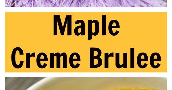 Maple Creme Brûlée With Candied Pecans   Recipe   Candied pecans ...