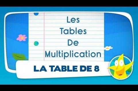 Comptines pour enfants la table de 8 apprendre les - Apprendre les tables de multiplication ce1 ...