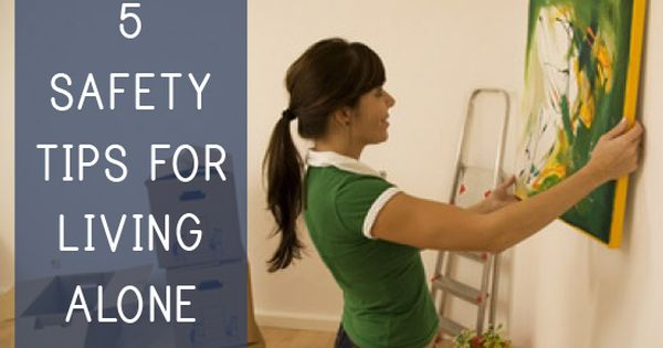 5 Safety Tips For Living Alone Princetonproperties Apartment Living Pint