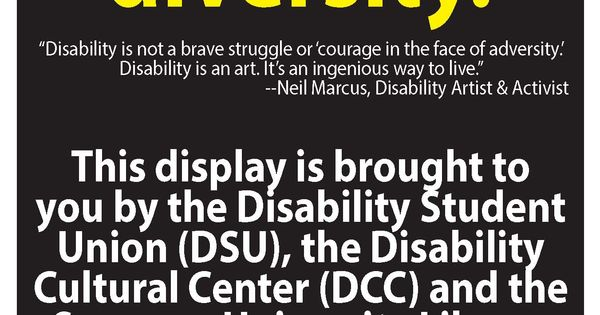 """Disability is not a brave struggle or 'courage in the face of adversity'. Disability is an art. It's an ingenious way to live."" #NeilMarcus Disability Awareness Month display at #SyracuseUniversity Library"