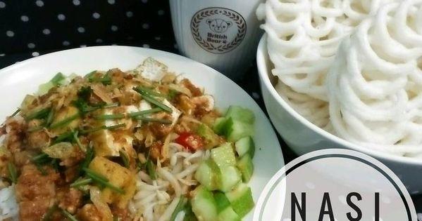 Resep Nasi Lengko Khas Cirebon Pr Bukannasibiasa Oleh Familahaq Resep Kota Cirebon Resep Masakan Masakan