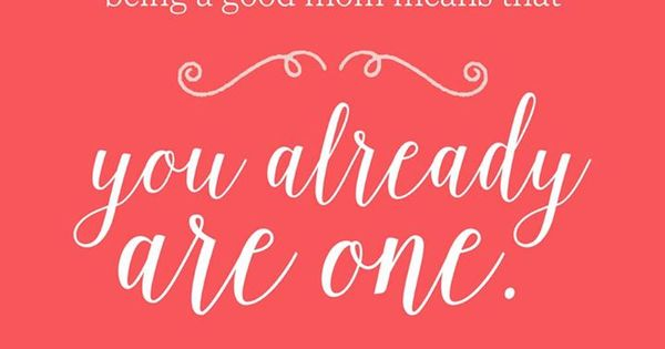 inspirational quotes for when you need a parental pick me